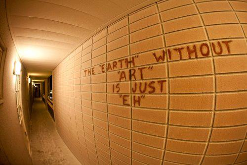 "The ""earth"" without art is just ""eh"""