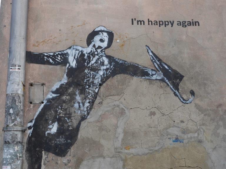 I´m happy again – Street Art in Krakow, Poland